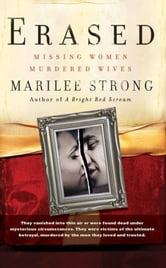 Erased - Missing Women, Murdered Wives ebook by Marilee Strong,Mark Powelson