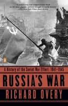 Russia's War ebook by Richard Overy