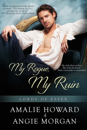 My Rogue, My Ruin ebook by Amalie Howard,Angie Morgan
