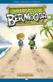 Lost in Bermooda ebook by Mike Litwin