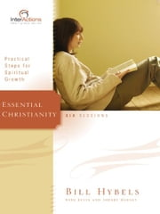Essential Christianity ebook by Bill Hybels,Kevin & Sherry Harney
