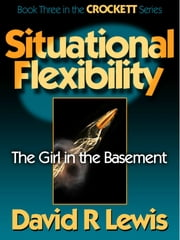 Situational Flexibility ebook by David R Lewis