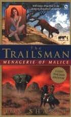 Trailsman (Giant): Menagerie of Malice ebook by Jon Sharpe