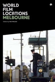 World Film Locations: Melbourne ebook by Neil Mitchell