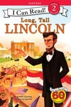 Long, Tall Lincoln ebook by Chin Ko, Jennifer Dussling