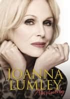 Absolutely ebook by Joanna Lumley