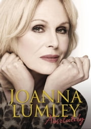 Absolutely - A Memoir ebook by Joanna Lumley