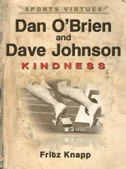 Dan O'Brien & Dave Johnson: Kindness ebook by Fritz Knapp