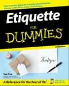 Etiquette For Dummies eBook by Sue Fox