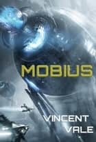 Mobius ebook by Vincent Vale