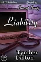 Liability ebook by Tymber Dalton