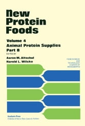 New Protein Foods: Animal Protein Supplies ebook by Altschul, Aaron M.