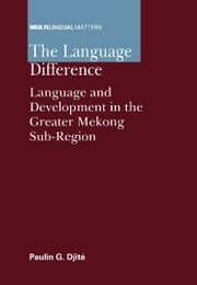 The Language Difference ebook by Paulin G. DJITE