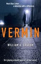 Vermin ebook by Bill Graham