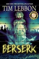 Berserk ebook by Tim Lebbon