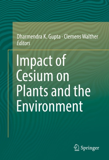 Impact of cesium on plants and the environment ebook by impact of cesium on plants and the environment ebook by fandeluxe Image collections