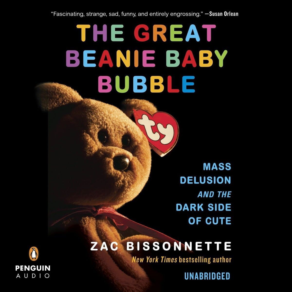 The Great Beanie Baby Bubble Audiobook by Zac Bissonnette ... 66c52fda8ec