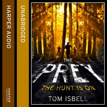 The Prey (The Prey Series, Book 1) audiobook by Tom Isbell