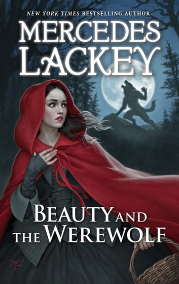 Beauty and the Werewolf ebook by Mercedes Lackey