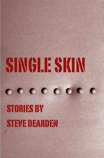 Single Skin ebook by Steve Dearden