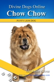 Chow Chow ebook by Mychelle Klose