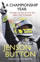 My Championship Year ebook by Jenson Button