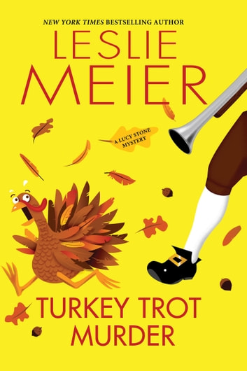 Turkey Trot Murder ebook by Leslie Meier