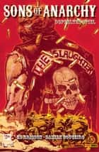 Sons of Anarchy Band 3 - Doppeltes Spiel - Comic zur TV-Serie ebook by Ed Brisson, DAMIAN COUCEIRO