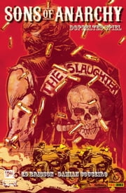 Sons of Anarchy, Band 3 - Doppeltes Spiel - Comic zur TV-Serie eBook by Ed Brisson, DAMIAN COUCEIRO