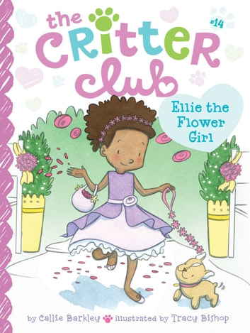 Ellie the Flower Girl ebook by Callie Barkley