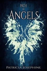 Path of Angels ebook by Patricia Josephine