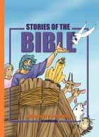 Stories of the Bible ebook by Cecilie Olesen, Gustavo Mazali