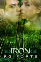 Iron ebook by PG Forte