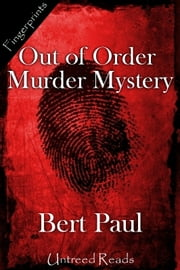 Out of Order Murder Mystery ebook by Bert Paul
