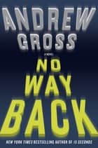 No Way Back ebook by Andrew Gross