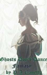 Ghosts don't dance ebook by Alan Place