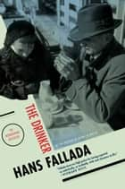 The Drinker ebook by Hans Fallada, Charlotte Lloyd, A.L. Lloyd