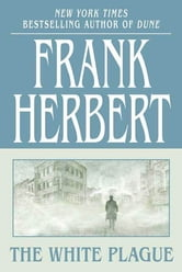 The White Plague ebook by Frank Herbert