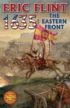 1635: The Eastern Front ebook by