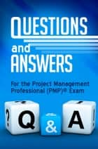 Questions & Answers for the PMP® Exam ebook by Cornelius Fichtner