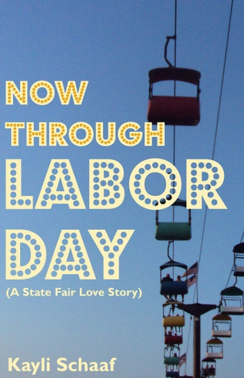 Now Through Labor Day ebook by Kayli Schaaf