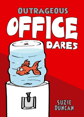 Outrageous Office Dares ebook by Suzie Duncan