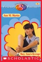 Mary Anne's Revenge (The Baby-Sitters Club Friends Forever #8) ebook by Ann M. Martin