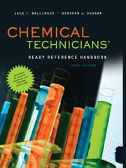 Chemical Technicians' Ready Reference Handbook, 5th Edition ebook by Jack Ballinger,Gershon Shugar