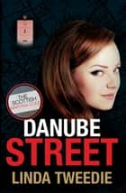 Danube Street ebook by Linda Tweedie, Kate McGregor
