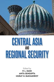 Central Asia and Regional Security ebook by