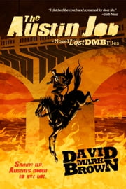 The Austin Job ebook by David Mark Brown