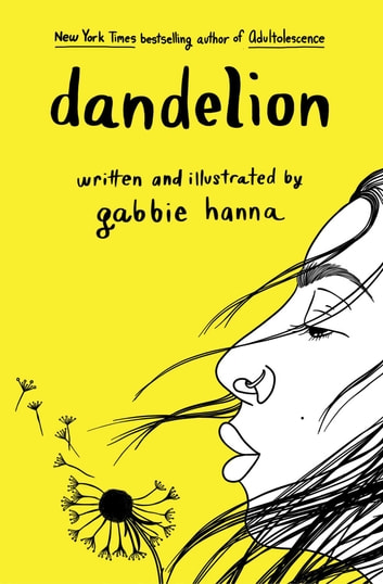 Dandelion ebook by Gabbie Hanna
