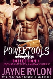 Powertools - Collection 1 ebook by Jayne Rylon