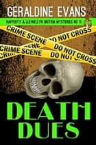 Death Dues - British Detective Series ebook by Geraldine Evans
